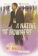 A Native of Nowhere