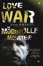 Love is War: The Modimolle Monster