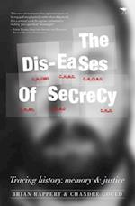Dis-Eases of Secrecy