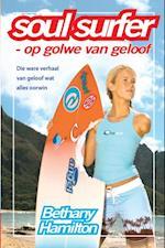Soul Surfer - op golwe van geloof (eBoek)
