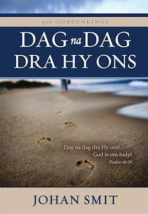 Dag na dag dra Hy ons (eBoek) af Johan Smit