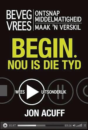 Begin - nou is die tyd (eBoek) af Jon Acuff