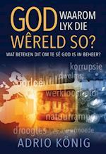 God, waarom lyk die wereld so? (eBoek) af Adrio Konig
