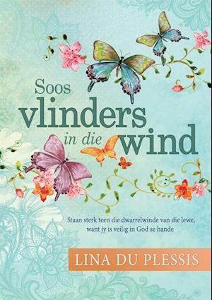 Soos vlinders in die wind (eBoek) af Lina Du Plessis