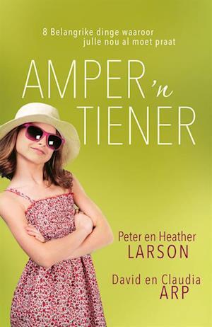 Amper 'n tiener (eBoek) af Claudia Arp, David Arp, Peter Larson