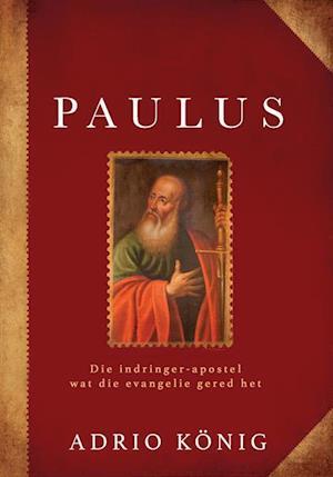 Paulus (eBoek) af Adrio Konig
