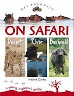 On Safari - river, bushveld, desert