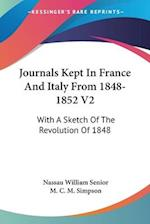 Journals Kept in France and Italy from 1848-1852 V2