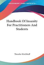 Handbook of Insanity for Practitioners and Students