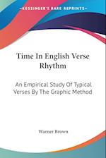 Time in English Verse Rhythm af Warner Brown