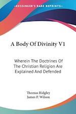 A Body of Divinity V1