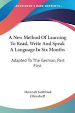 A New Method of Learning to Read, Write and Speak a Language in Six Months