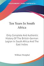 Ten Years in South Africa af William Westphal