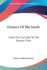 Oratory of the South af Edwin DuBois Shurter