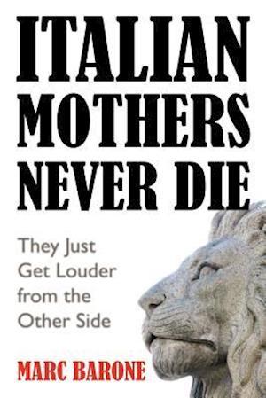 Italian Mothers Never Die