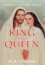 King & Queen: The Greatest Love Story Ever Lived af C. A. Thomas