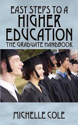 Easy Steps to a Higher Education