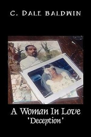 A Woman in Love: Deception