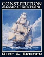 Constitution - All Sails Up and Flying