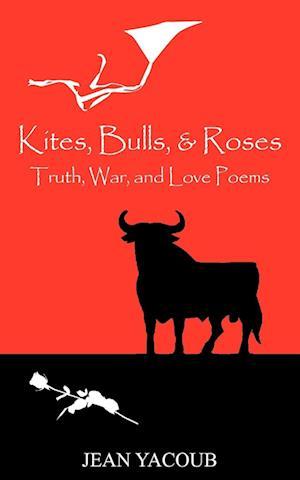 Kites, Bulls, & Roses