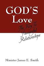 God's Love: The Key to Successful Relationships