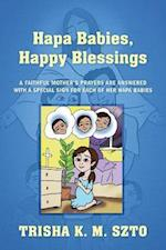 Hapa Babies, Happy Blessings: A Faithful Mother's Prayers Are Answered With a Special Sign For Each of Her Hapa Babies