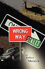 Wrong Way Street af Joshua Merrick