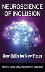 Neuroscience of Inclusion: New Skills for New Times