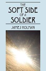 The Soft Side of a Soldier