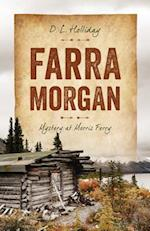 Farra Morgan: Mystery at Morris Ferry af D. L. Holliday