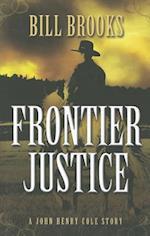Frontier Justice af Bill Brooks