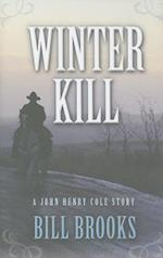 Winter Kill af Bill Brooks