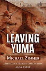 Leaving Yuma af Michael Zimmer