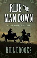 Ride the Man Down af Bill Brooks