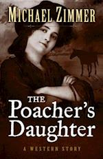 The Poacher's Daughter af Michael Zimmer