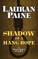 Shadow of a Hang Rope af Lauran Paine