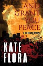 And Grant You Peace (A Joe Burgess Mystery)