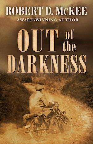 Bog hardback Out of the Darkness af Robert McKee
