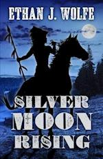 Silver Moon Rising