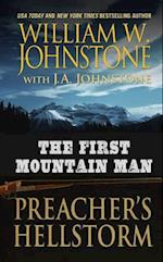 The First Mountain Man Preacher's Hellstorm (The First Mountain Man)