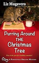 Purring Around the Christmas Tree (Pawsitively Organic Mystery)