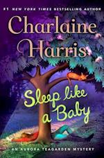 Sleep Like a Baby (Aurora Teagarden Mystery)