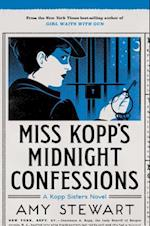 Miss Kopp's Midnight Confessions (Kopp Sisters Novel)