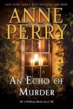 An Echo of Murder (William Monk Novel)