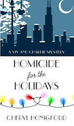 Homicide for the Holidays (VIV and Charlie Mystery)