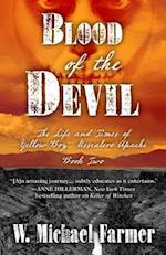 Blood of the Devil (Life and Times of Yellow Boy Mescalero Apache, nr. 2)