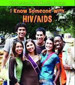 I Know Someone With HIV/AIDS af Elizabeth Raum