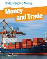 Money and Trade (Heinemann Infosearch: Understanding Money)