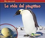 La vida del pinguino / A Penguin's Life af Nancy Dickmann