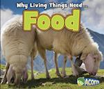 Food (Why Do Living Things Need)